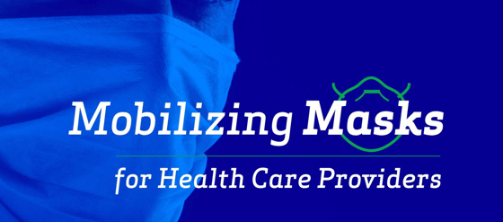 Mobilizing Masks for Health Care Providers